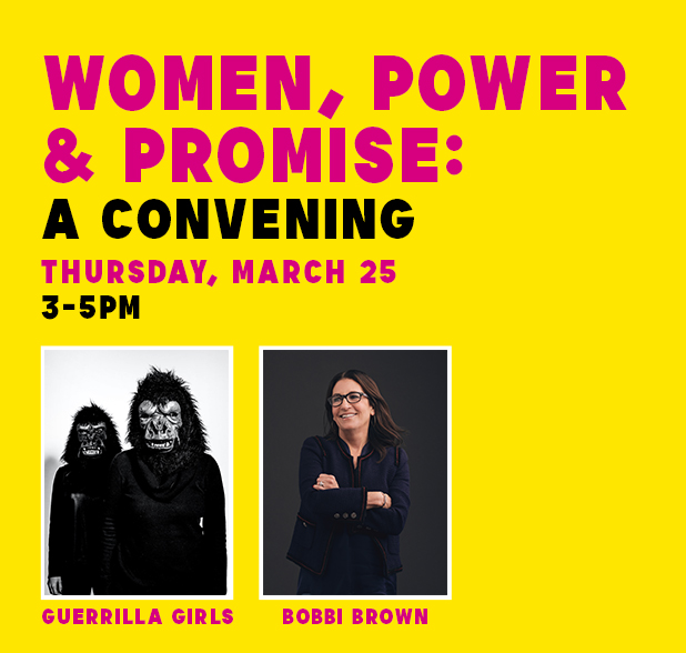 """""""Women, Power & Promise: A Convening"""" at the Newark Museum of Art, featuring the Guerrilla Girls and Bobbi Brown."""
