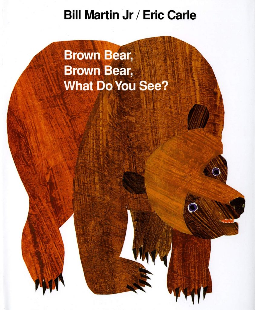 Eric Carle's first picture book was <em>Brown Bear, Brown Bear, What Do You See?</em> by Bill Martin, Jr. Courtesy of Henry Holt and Co.
